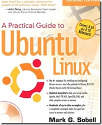 Practical Guide to Ubuntu Linux (Versions 8.10 and 8.04), A (2nd Edition)