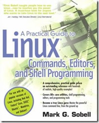 A Practical Guide to Linux(R) Commands, Editors, and Shell Programming