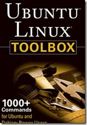 Ubuntu Linux Toolbox 1000  Commands for Ubuntu and Debian Power Users